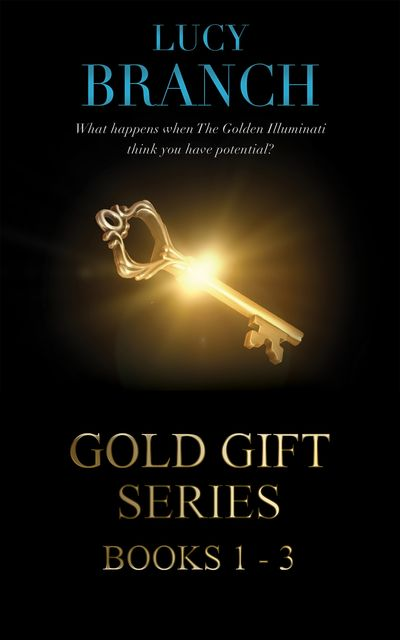 The Gold Gift Boxset Books 1–3, Lucy Branch