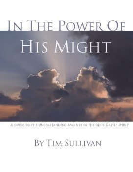 In the Power of His Might, Tim Sullivan
