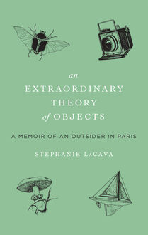 Extraordinary Theory of Objects, Stephanie LaCava