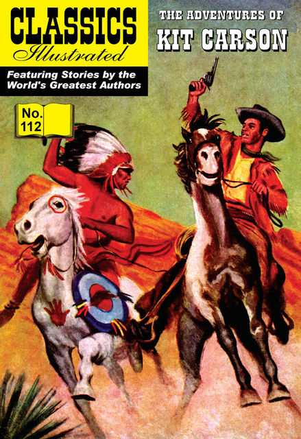 Kit Carson   – Classics Illustrated, Kenneth W.Fitch