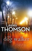 The Dog Walker, Lesley Thomson