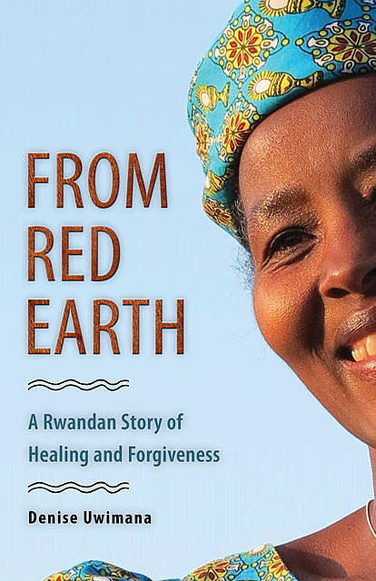 From Red Earth, Denise Uwimana
