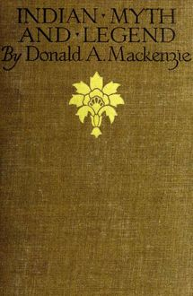 Indian Myth and Legend, Donald A.Mackenzie