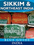 Sikkim & Northeast India - Blue Guide Chapter, Sam Miller