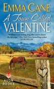 A Town Called Valentine, Emma Cane