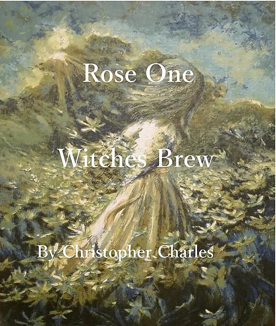 Rose One, Christopher Charles
