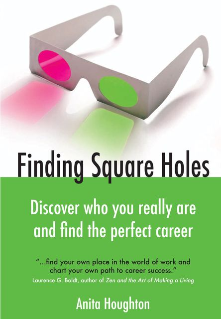 Finding Square Holes, Anita Houghton