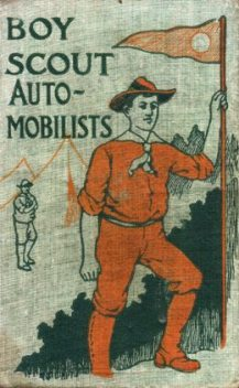 The Boy Scout Automobilists; Or, Jack Danby in the Woods, Robert Maitland