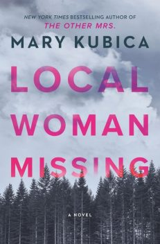 Local Woman Missing, Mary Kubica