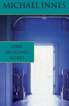 Lord Mullion's Secret, Michael Innes