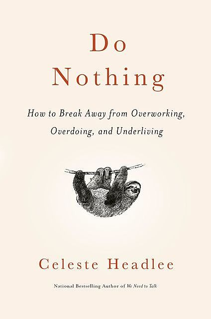 Do Nothing, Celeste Headlee