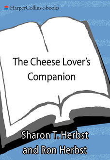 The Cheese Lover's Companion, Sharon T. Herbst, Ron Herbst