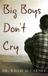 Big Boys Don't Cry, Willie McCarney