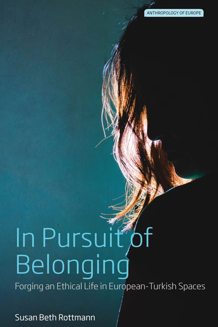 In Pursuit of Belonging, Susan Beth Rottmann