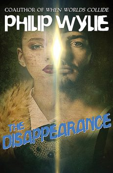 The Disappearance, Philip Wylie