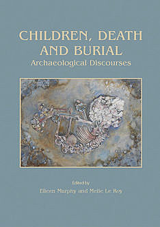 Children, Death and Burial, Astrid Murphy