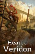 Heart of Veridon, Tim Akers