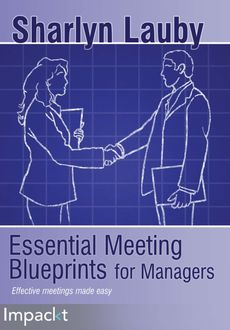 Essential Meeting Blueprints for Managers, Sharlyn Lauby