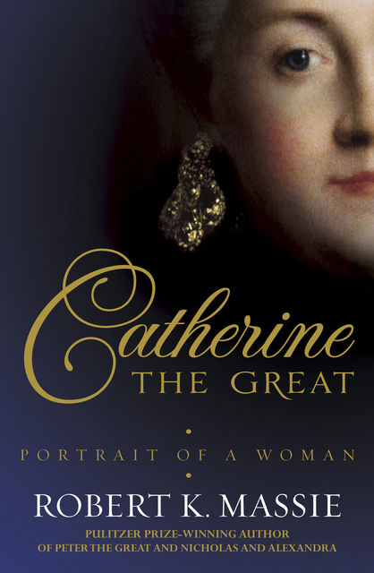 Catherine the Great, Robert Massie
