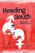 Heading South, Luke Bitmead, Catherine Richards