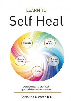 Learn to Self Heal, Christina Richter