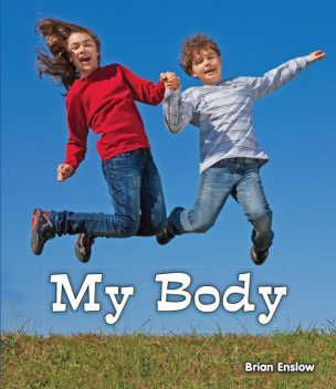My Body, Brian Enslow