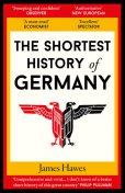 Shortest History of Germany, James Hawes