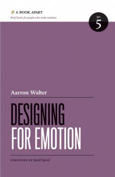 Designing for Emotion, Aarron Walter