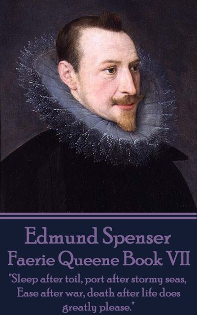 Faerie Queene Book VII, Edmund Spenser