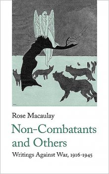 Non-Combatants and Others, Rose Macaulay