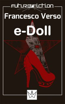 e-Doll, Francesco Verso