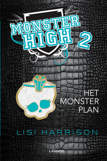 Het monsterplan, Lisi Harrison