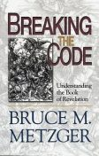 Breaking the Code – Participant's Book, Bruce M. Metzger