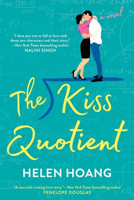 The Kiss Quotient, Helen Hoang