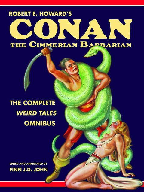 Robert E. Howard's Conan the Cimmerian Barbarian, Robert E.Howard