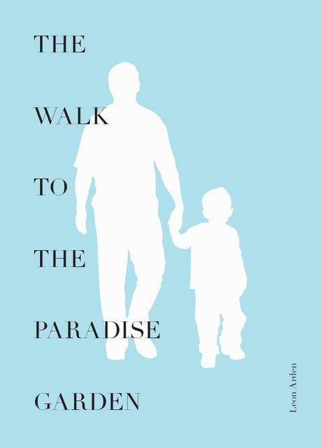 The Walk to the Paradise Garden, Leon Arden