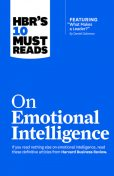 "HBR's 10 Must Reads on Emotional Intelligence (with featured article ""What Makes a Leader?"" by Daniel Goleman)(HBR's 10 Must Reads), Sydney Finkelstein, Daniel Goleman, Harvard Business Review, Annie McKee, Richard Boyatzis"
