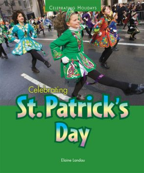 Celebrating St. Patrick's Day, Elaine Landau