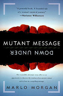 Mutant Message Down Under, Marlo Morgan