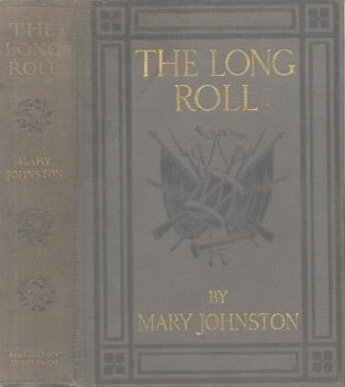 The Long Roll, Mary Johnston