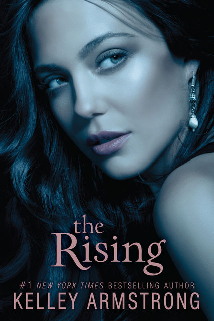 The Rising (Darkness Rising), Kelley Armstrong