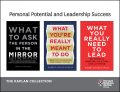 Personal Potential and Leadership Success: The Kaplan Collection (3 Books), Robert Steven Kaplan