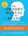 Happiness: The Owner's Manual, Pierce Howard