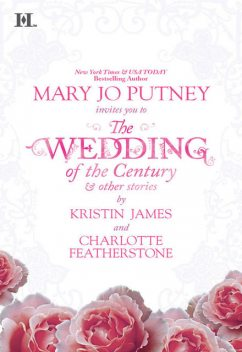 The Wedding of the Century & Other Stories, Mary Jo Putney, Kristin James