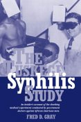 The Tuskegee Syphilis Study, Fred Gray