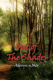 Out of the Shades, Aderyn y Mor