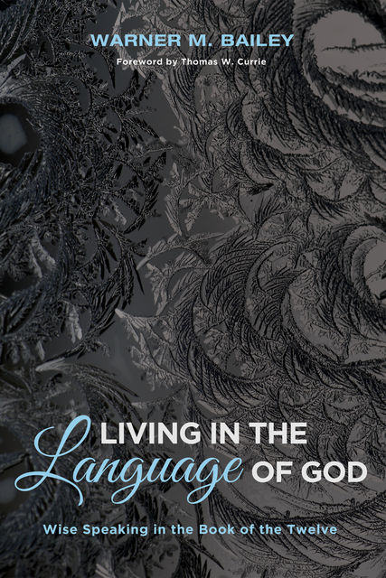 Living in the Language of God, Warner M. Bailey