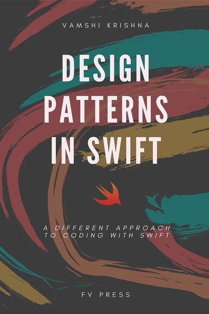 Design Patterns in Swift, Vamshi Krishna