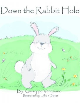 Down the Rabbit Hole, Giuseppe Veneziano, Jillian Dister