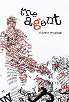 The Agent, Martin Wagner